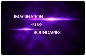 Imagination has no boundaries